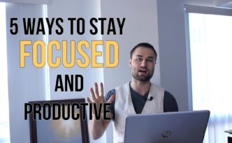 5 Ways to Stay Focused and Productive